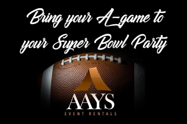 Super Bowl Party Rentals by AAYS Event Rentals